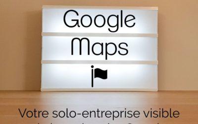 Votre solo-entreprise visible via Google Maps