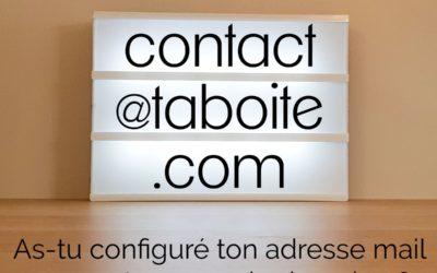 As-tu configuré ton adresse mail pro sur ton nom de domaine ?