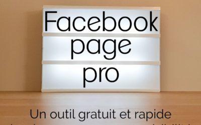 Créer une Page pro Facebook pour plus de visibilité